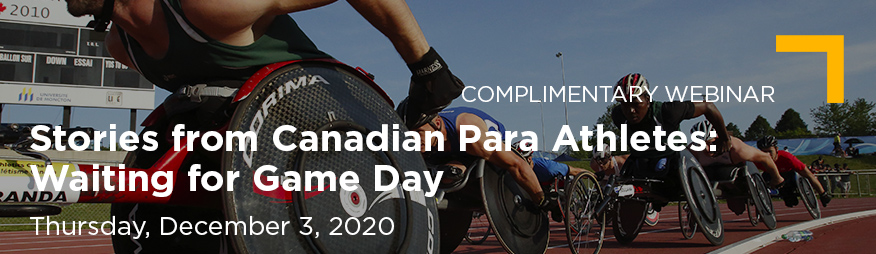 Dec 3 Waiting for Game Day Stories from Canadian Para Athletes Website 876x254 Final