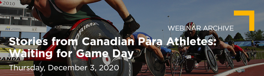 Dec 3 Waiting for Game Day Stories from Canadian Para Athletes Website 876x254_Archive