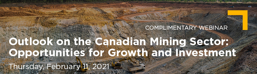 Feb 11 Outlook on the Canadian Mining Sector Webinar Website 876x254