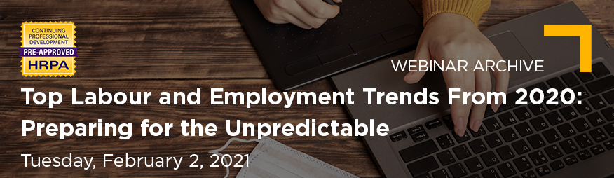 Feb 2 Top Labour and Employment Trends in 2020 Website 876x254 Webinar Archive