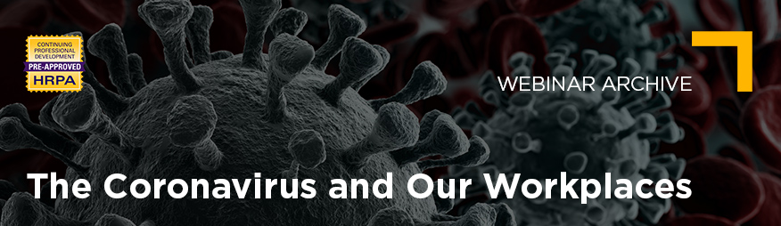 Mar 11 The Coronavirus and Our Workplaces Webinar Archive 876x254