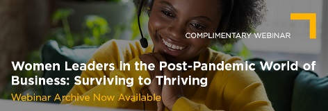 Nov 26 Women Leaders in the Post-Pandemic World of Business Webinar Archive