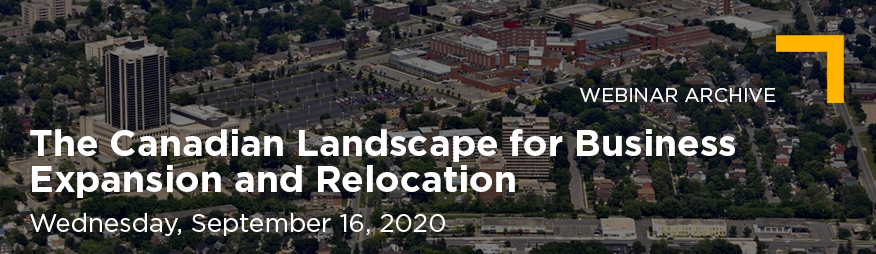 Sep 16 The Canadian Landscape for Business Expansion and Relocation Webinar 876x254 Archive