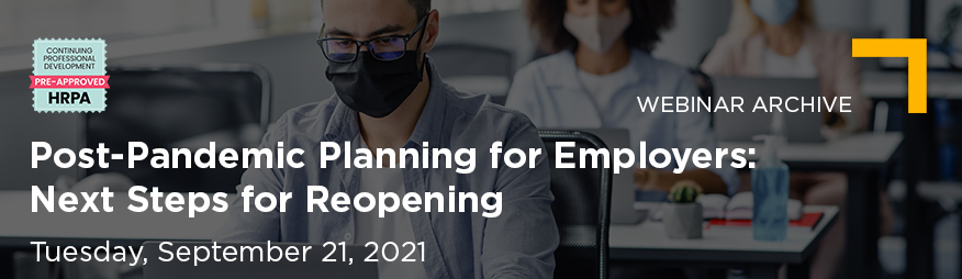 Sep 21 Post-Pandemic Planning For Employers Website 876x254 Archive