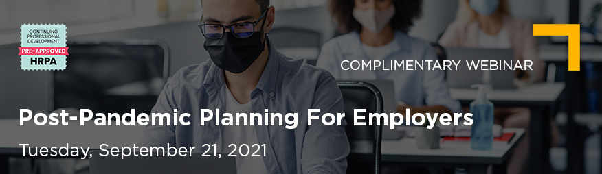 Sep 21 Post-Pandemic Planning For Employers Website 876x254