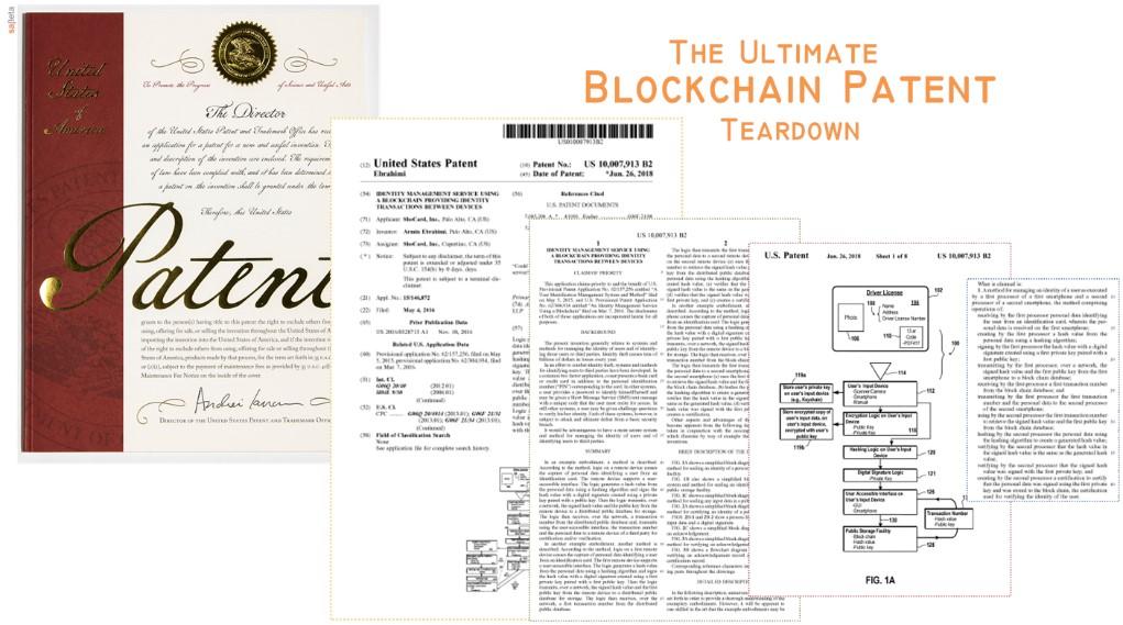 The Ultimate Blockchain Patent Teardown